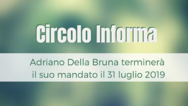 Adriano Della Bruna terminerà il suo mandato