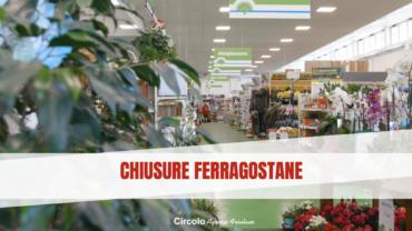 CHIUSURE FERRAGOSTANE
